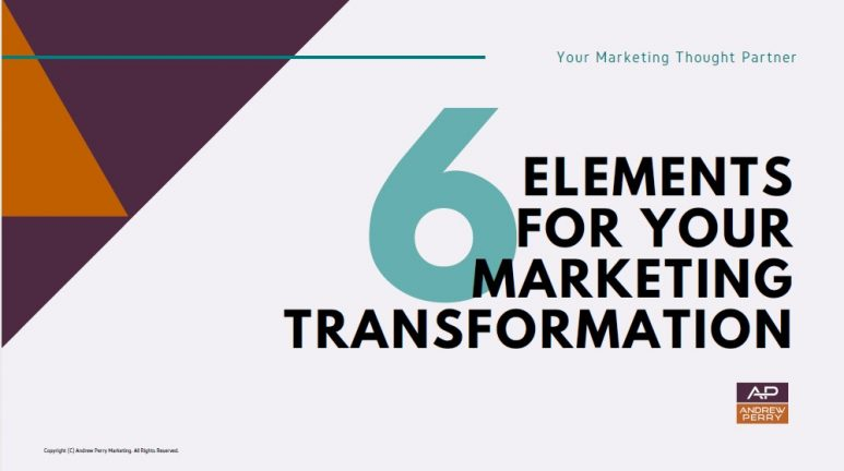 6 Elements for Marketing Transformation