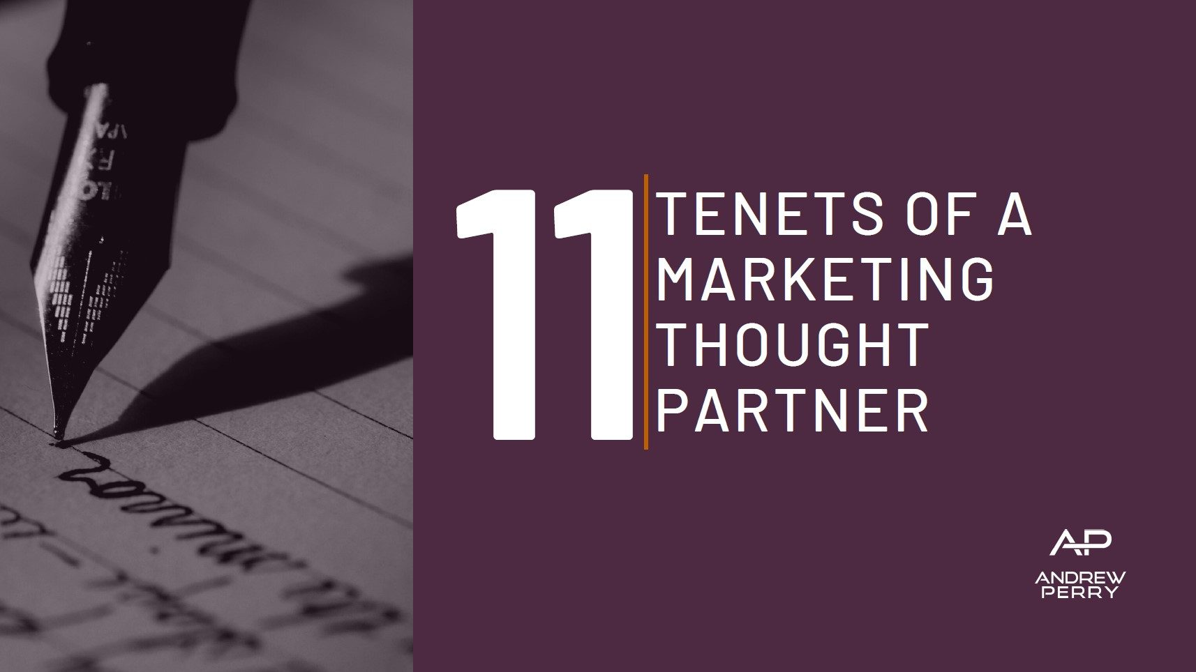 11 Tenets of a marketing thought partner