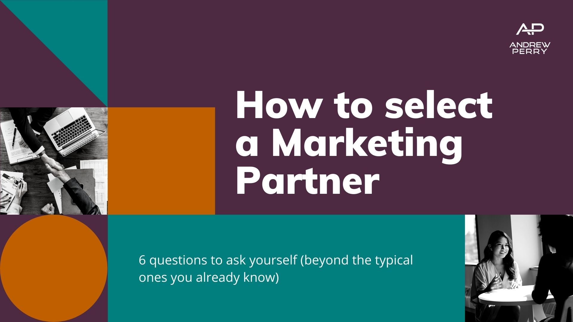 How to select a Marketing Partner